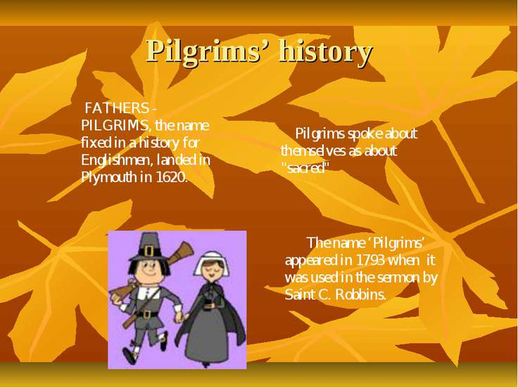 Pilgrims' history FATHERS - PILGRIMS, the name fixed in a history for English...