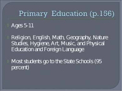 Ages 5-11 Religion, English, Math, Geography, Nature Studies, Hygiene, Art, M...