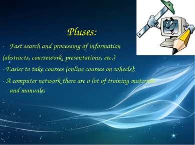 Pluses: Fast search and processing of information (abstracts, coursework, pre...