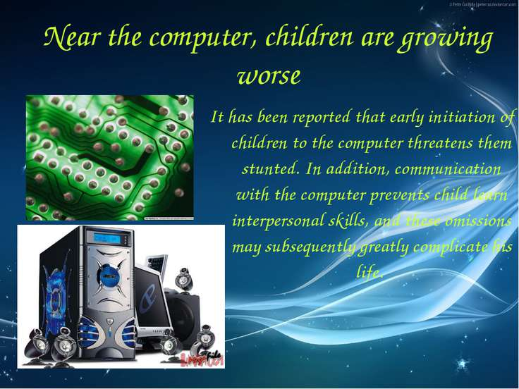 It has been reported that early initiation of children to the computer threat...