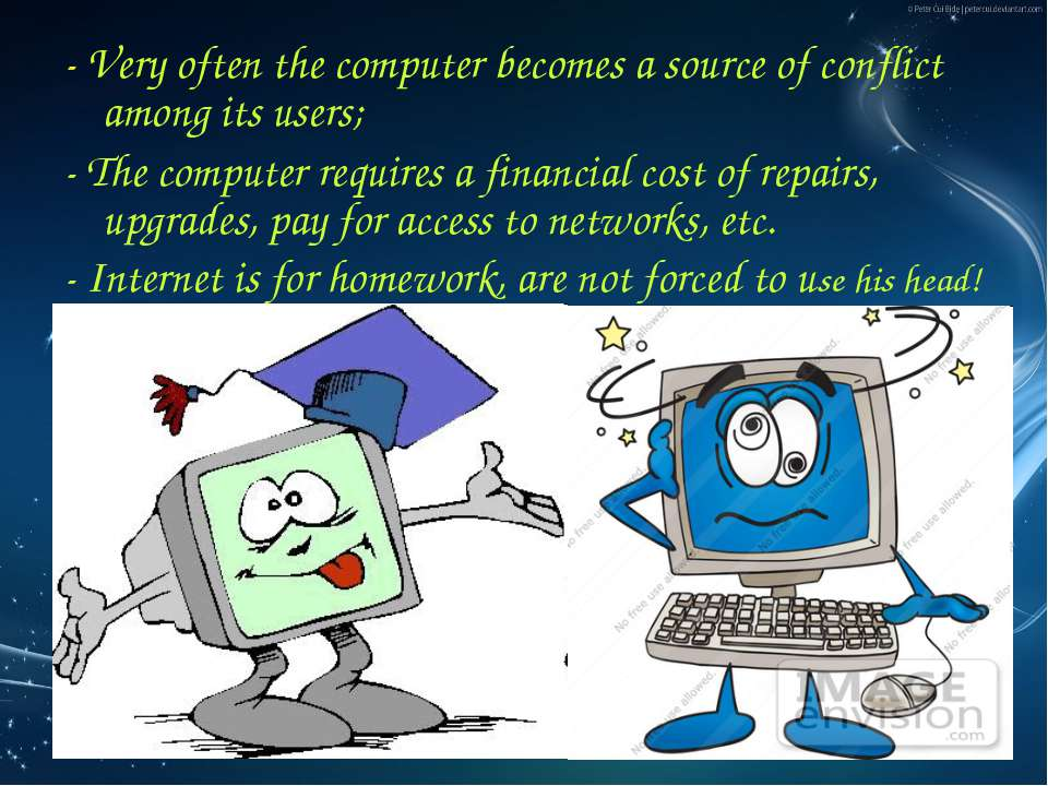 - Very often the computer becomes a source of conflict among its users; - The...