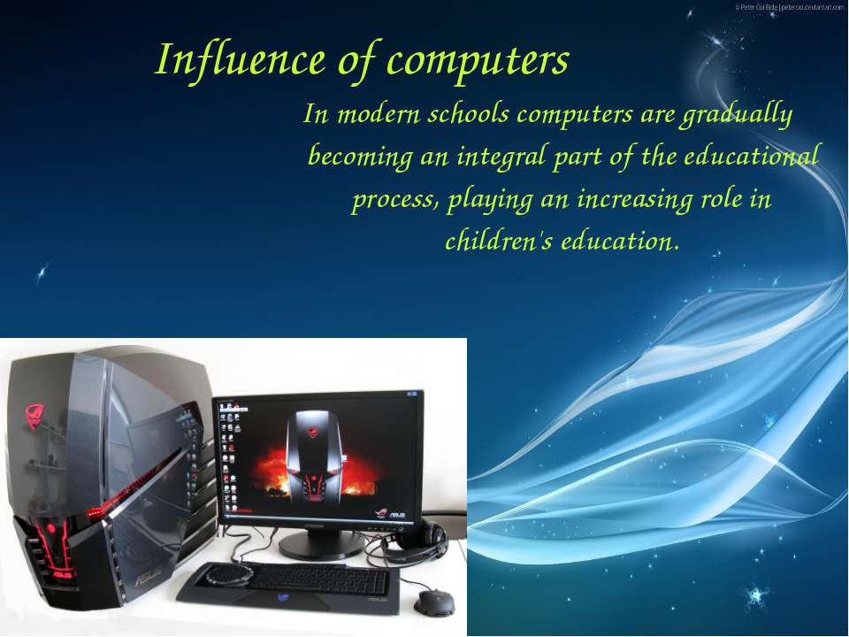 In modern schools computers are gradually becoming an integral part of the ed...