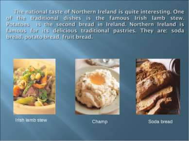 Irish lamb stew Champ Soda bread