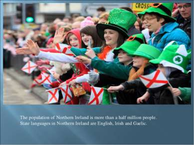 The population of Northern Ireland is more than a half million people. State ...