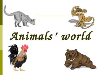 Animals' world