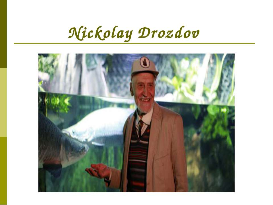Nickolay Drozdov