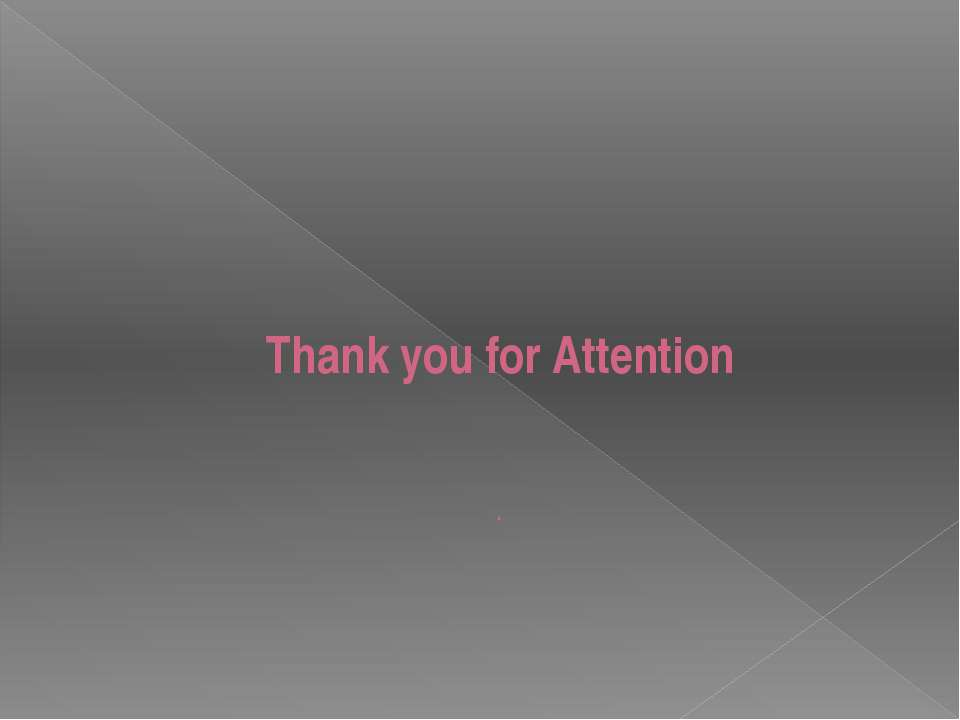 Thank you for Attention .