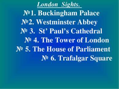 London Sights. №1. Buckingham Palace №2. Westminster Abbey № 3. St' Paul's Ca...