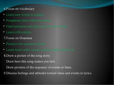 6.Focus on vocabulary Learn new words in context. Paraphrase lines with new w...