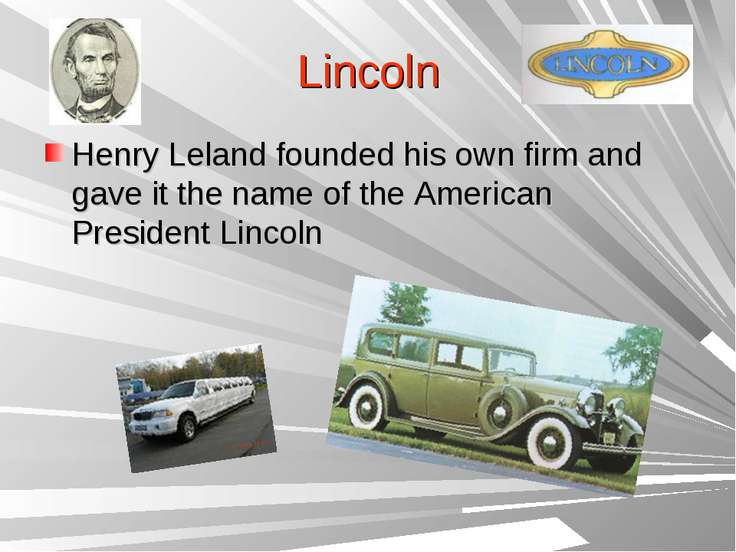 Lincoln Henry Leland founded his own firm and gave it the name of the America...