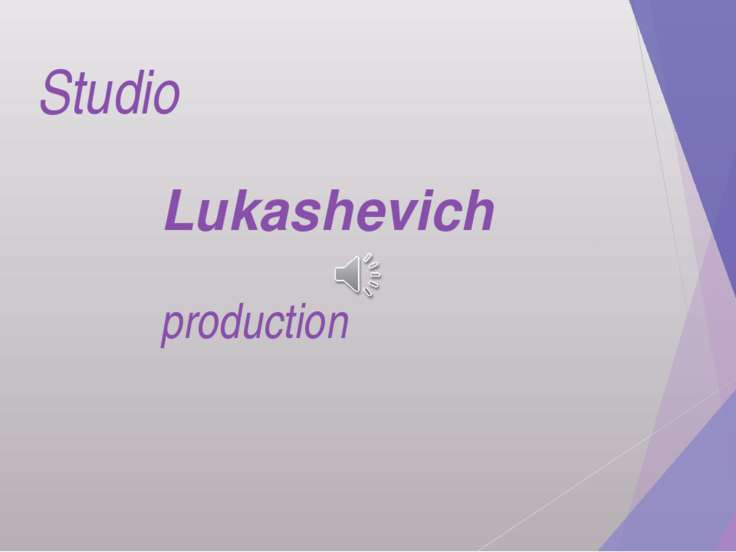 Studio Lukashevich production