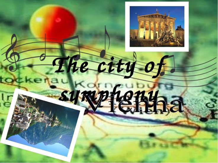 The city of symphony