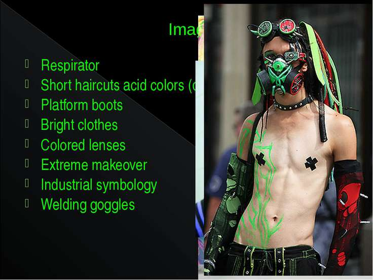 Image Respirator Short haircuts acid colors (dreadlocks) Platform boots Brigh...