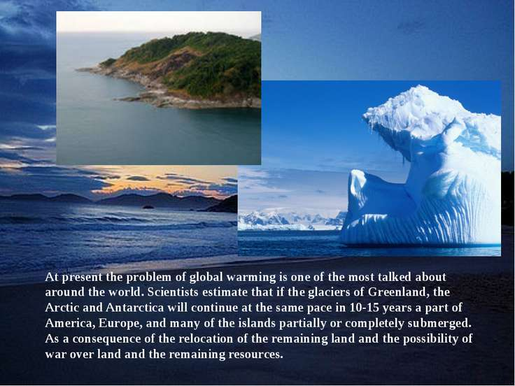 At present the problem of global warming is one of the most talked about arou...
