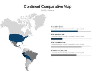Continent Comparative Map Subtitle in this area Lorem ipsum dolor sit amet, c...