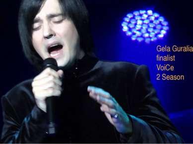 Gela Guralia finalist VoiCe 2 Season
