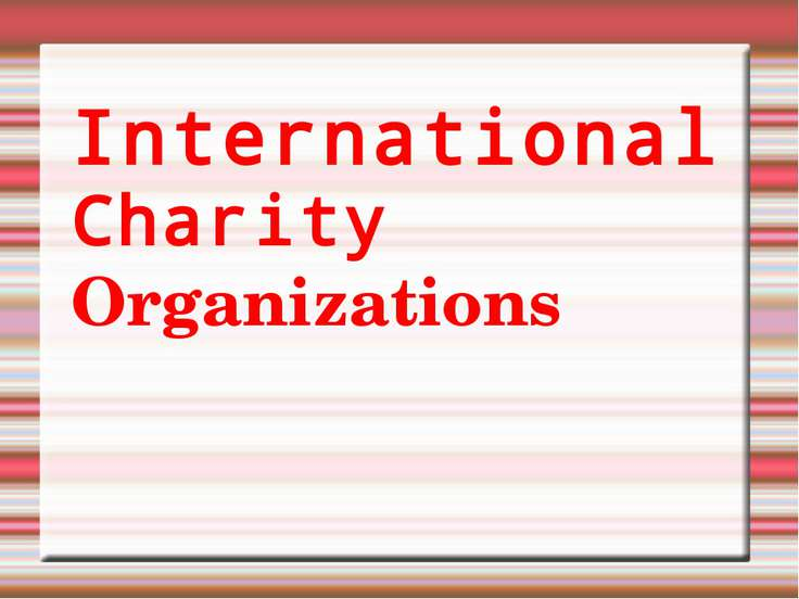 http://go.mail.ru/search_images International Charity Organizations