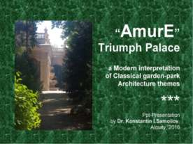 "The ""AmurE"" Triumph Palace: a Modern interpretation of Classical garden-park ..."