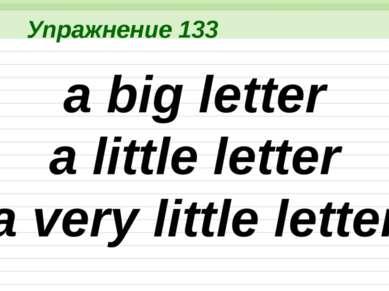 Упражнение 148 a long skirt a short skirt a very short skirt