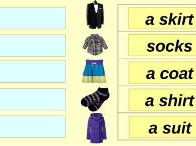 a skirt socks a coat a suit a shirt