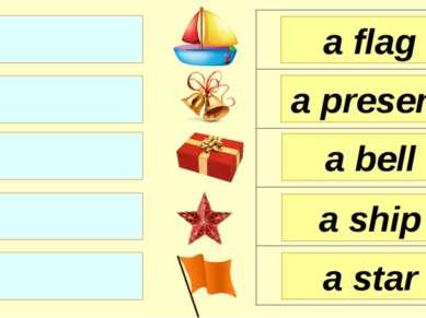 a flag a present a bell a star a ship