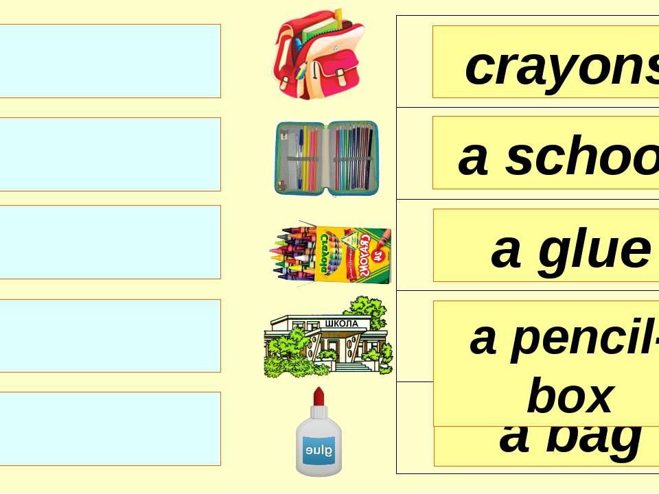 crayons a school a glue a bag a pencil-box