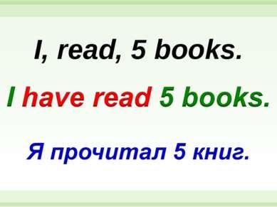 I, read, 5 books.