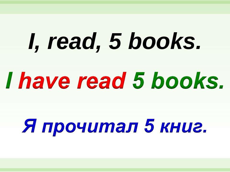 I, read, 5 books.