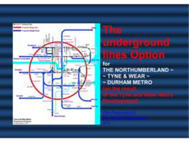 The underground lines Option for THE NORTHUMBERLAND ~ TYNE & WEAR ~ DURHAM ME...