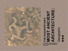 THE KAZAKHSTAN'S MOST ANCIENT ARCHITECTURE: Geoglyphs / The Album of typical ...