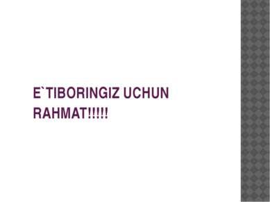 E`TIBORINGIZ UCHUN RAHMAT!!!!!
