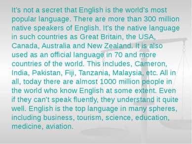 It's not a secret that English is the world's most popular language. There ar...