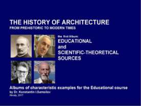 The history of Architecture from Prehistoric to Modern times: The Album-1: ED...