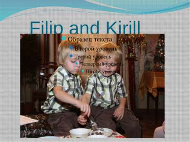 Filip and Kirill