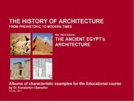 THE ANCIENT EGYPT's ARCHITECTURE / The history of Architecture from Prehistor...