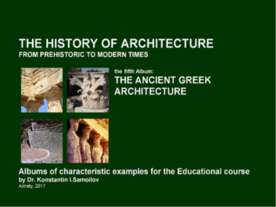 THE ANCIENT GREEK ARCHITECTURE / The history of Architecture from Prehistoric...