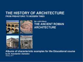 THE ANCIENT ROMAN ARCHITECTURE / The history of Architecture from Prehistoric...