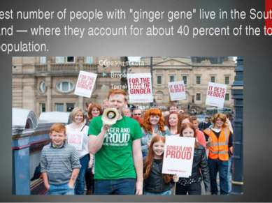 """The largest number of people with """"ginger gene"""" live in the South-East of Sco..."""