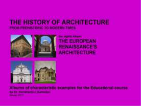 THE EUROPEAN RENAISSANCE'S ARCHITECTURE / The history of Architecture from Pr...