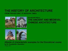 THE ANCIENT AND MEDIEVAL CHINESE ARCHITECTURE / The history of Architecture f...