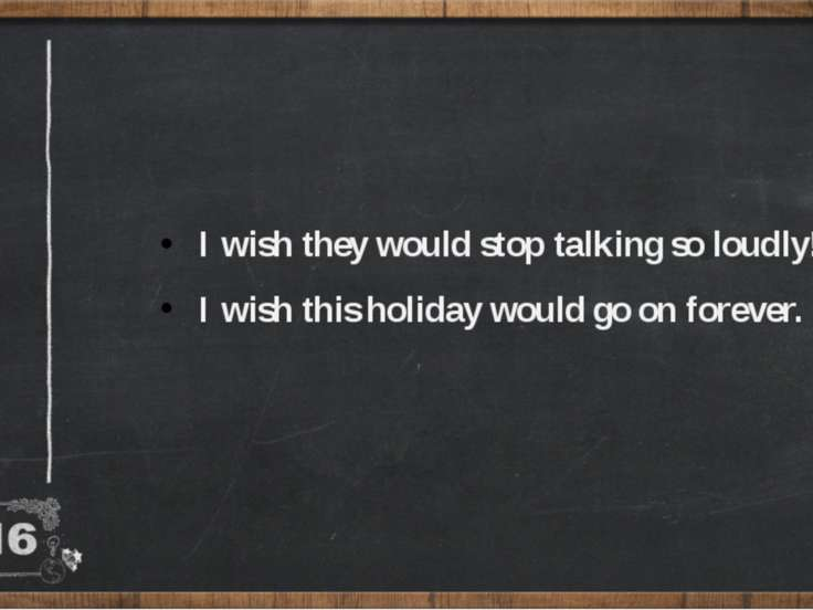 I wish they would stop talking so loudly! I wish this holiday would go on for...