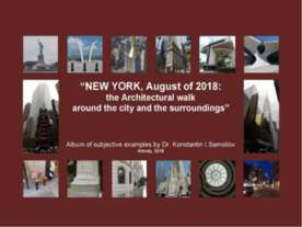 """NEW YORK, August of 2018: the Architectural walk around the city and the sur..."