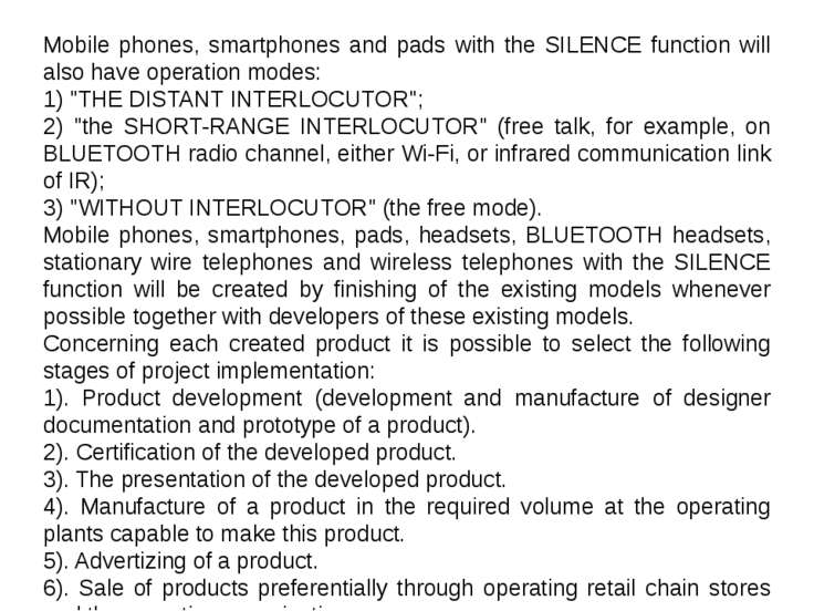 Mobile phones, smartphones and pads with the SILENCE function will also have ...