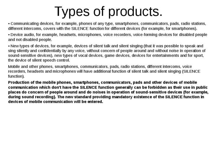Types of products. • Communicating devices, for example, phones of any type, ...