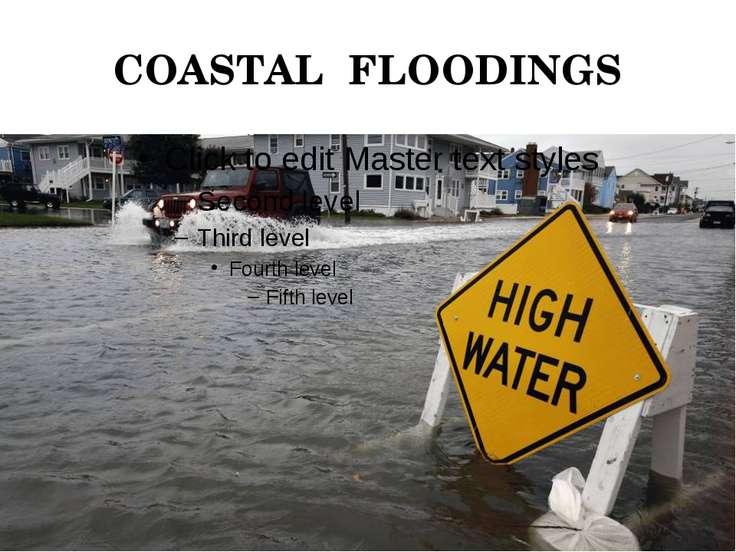 COASTAL FLOODINGS