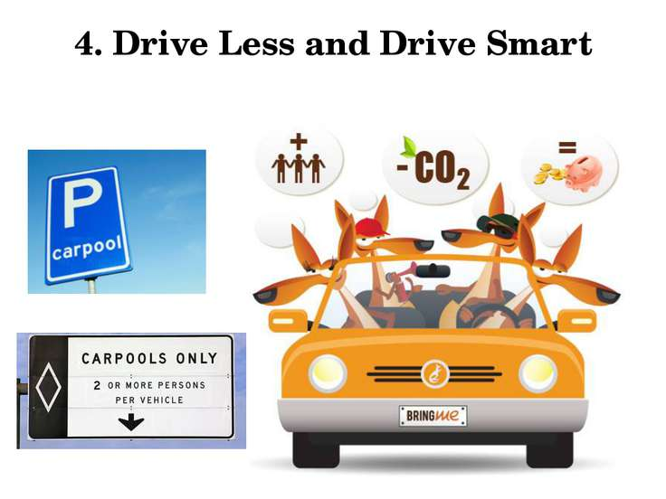 4. Drive Less and Drive Smart