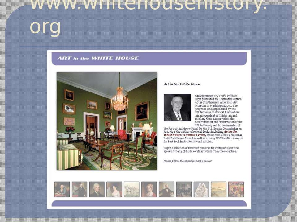 www.whitehousehistory.org