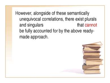 However, alongside of these semantically unequivocal correlations, there exis...
