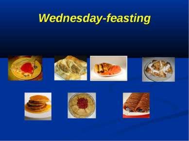 Wednesday-feasting