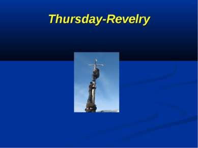 Thursday-Revelry